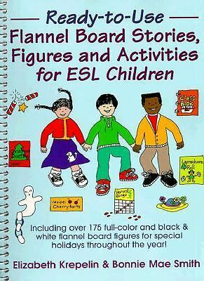 Ready-To-Use Flannel Board Stories, Figures and Activities for ESL Children, Smi