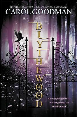Blythewood (A Blythewood Novel), Goodman, Carol, Acceptable Book