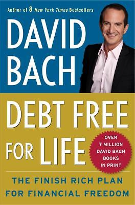 Debt Free For Life: The Finish Rich Plan for Financial Freedom - Bach, David - V