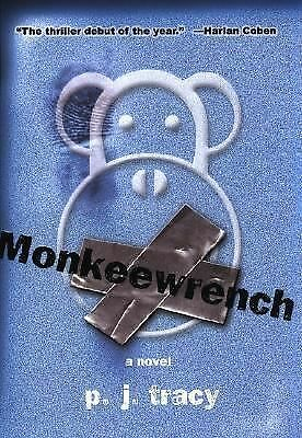 Monkeewrench, Tracy, P. J., Good Book