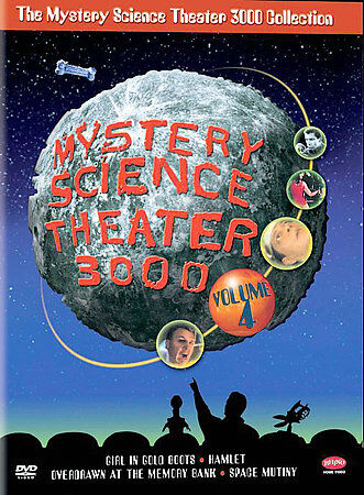 Mystery Science Theater 3000 Collection: Volume 4 (Girl in Gold Boots / Hamlet [