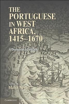 The Portuguese in West Africa, 1415-1670: A Documentary History, , Good Book