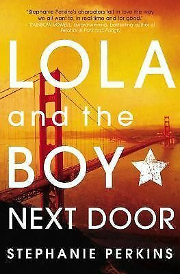 Lola and the Boy Next Door, Perkins, Stephanie, Good Book