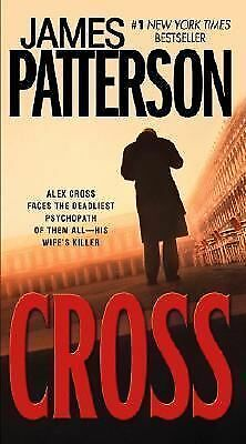 Alex Cross Ser.: Cross 12 by James Patterson (2007, Paperback, Revised)