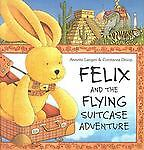 Felix and the Flying Suitcase Adventure with Envelope (New Felix Adventure!), An