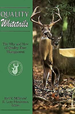 Quality Whitetails: The Why and How of Quality Deer Management, , Good Book