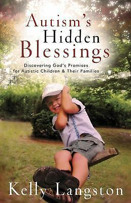 Autism's Hidden Blessings: Discovering God's Promises for Autistic Children & T