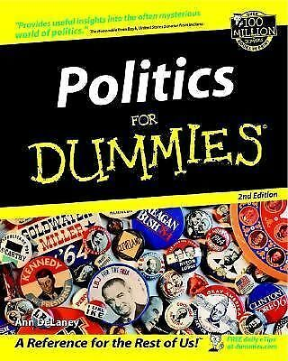 Politics for Dummies by Ann DeLaney