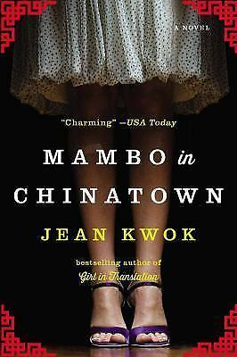 Mambo in Chinatown: A Novel - Kwok, Jean - Good Condition