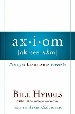 Axiom: Powerful Leadership Proverbs - Hybels, Bill - Good Condition