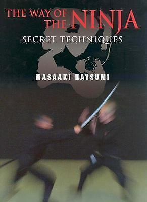 The Way of the Ninja: Secret Techniques by Hatsumi, Masaaki