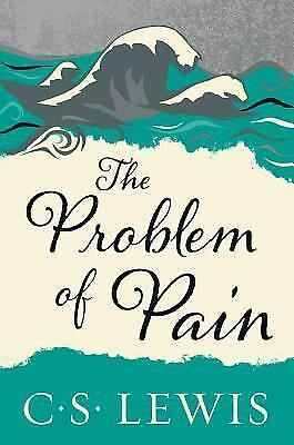 The Problem of Pain, C. S. Lewis, Very Good Book
