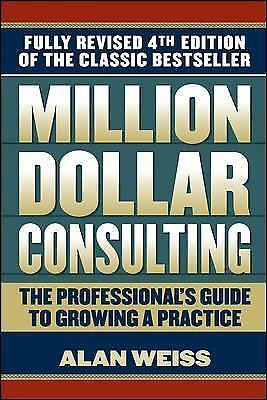 Million Dollar Consulting - Weiss, Alan - New Condition