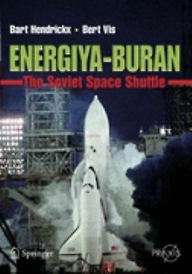 Energiya-Buran: The Soviet Space Shuttle (Springer Praxis Books) - Vis, Bert, He