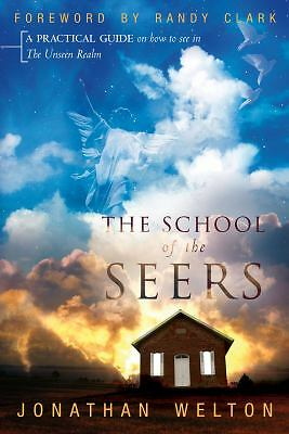 The School of the Seers: A Practical Guide on How to See in the Unseen Realm, Jo