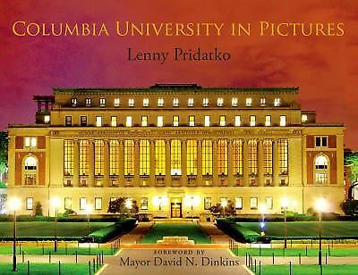 Columbia University in Pictures - Lenny Pridatko - Good Condition