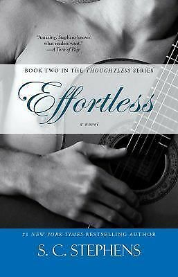 Effortless (Thoughtless) by Stephens, S.C.