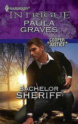Bachelor Sheriff 1230 by Paula Graves (2010, Paperback)
