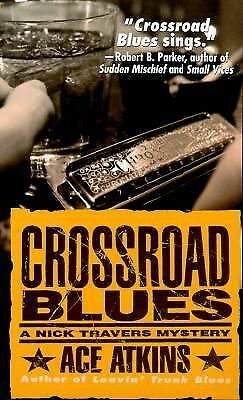Crossroad Blues (Nick Travers Mysteries) by Atkins, Ace