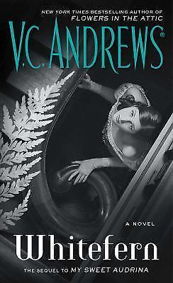 Whitefern (The Audrina Series) by Andrews, V.C.