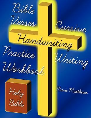 Bible Verses Cursive Handwriting Practice Writing Workbook by Matthews, Marie