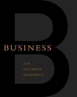 Business: The Ultimate Resource by Editors Of Perseus Publishing