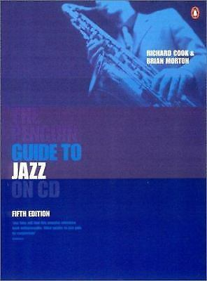 The Penguin Guide to Jazz on CD (Penguin Guide to Jazz Recordings) by Cook, Ric