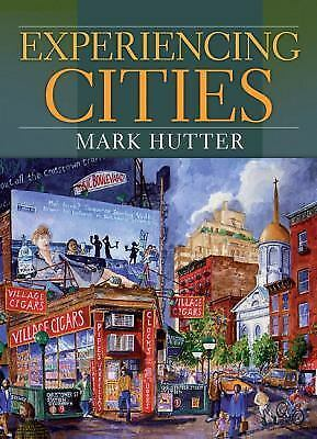 Experiencing Cities by Hutter, Mark