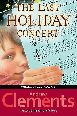 The Last Holiday Concert by Clements, Andrew