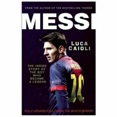 Messi: 2013 Edition by Caioli, Luca