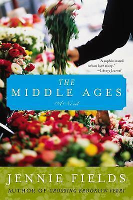 The Middle Ages by Fields, Jennie