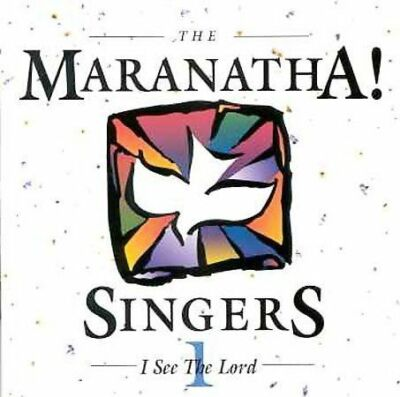 I See the Lord by Maranatha Singers