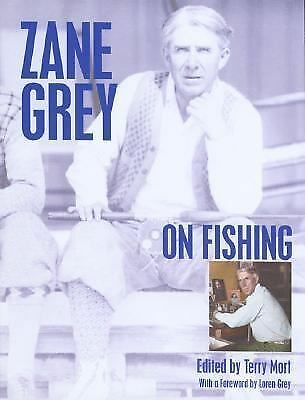 Zane Grey on Fishing by