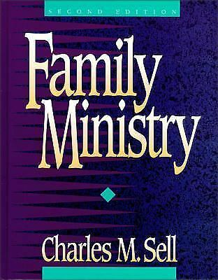 Family Ministry by Sell, Charles M.