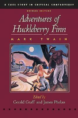 Adventures of Huckleberry Finn (Case Studies in Critical Controversy) by Twain,