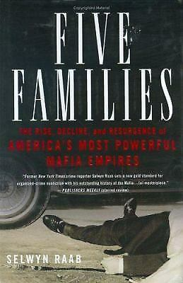 Five Families: The Rise, Decline, and Resurgence of America's Most Powerful Maf