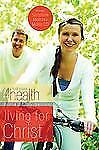 Living For Christ (First Place 4 Health Bible Study Series) by First Place 4 He