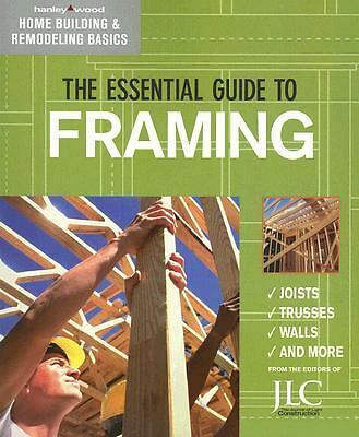 ESSENTIAL GUIDE TO FRAMING Home Framing Joists Trusses Walls + FREE SHIPPING NEW