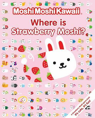 Moshi Moshi Kawaii Where is Strawberry Moshi? Strawberry Moshi Game Book