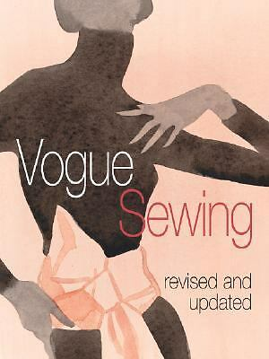 Vogue Sewing, Revised and Updated, Vogue Knitting Magazine, Excellent Book