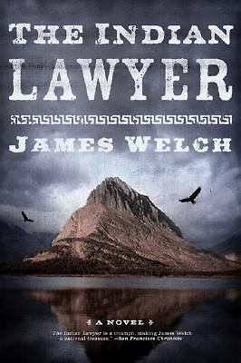 The Indian Lawyer: A Novel, Welch, James, Good Book