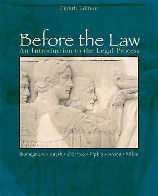 Before the Law: An Introduction to the Legal Process, Arons, Stephen, Pipkin, Ro