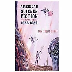 American Science Fiction: Four Classic Novels 1953-56 (Library of America), Vari