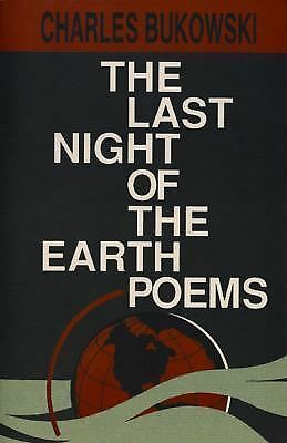 The Last Night of the Earth Poems, Charles Bukowski, Books