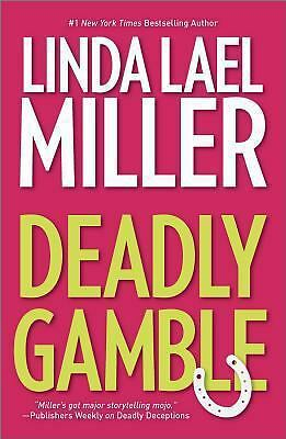 Deadly Gamble (Hqn), Miller, Linda Lael, Very Good Book