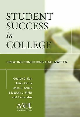 Student Success in College: Creating Conditions That Matter, Whitt, Elizabeth J.
