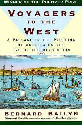 Voyagers to the West: A Passage in the Peopling of America on the Eve of the Rev