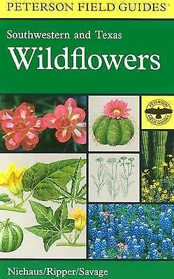 SOUTHWESTERN AND TEXAS WILDFLOWERS Peterson Field Guides New w/*rm