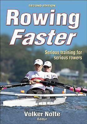 Rowing Faster - 2nd Edition, Nolte, Volker, Very Good Book