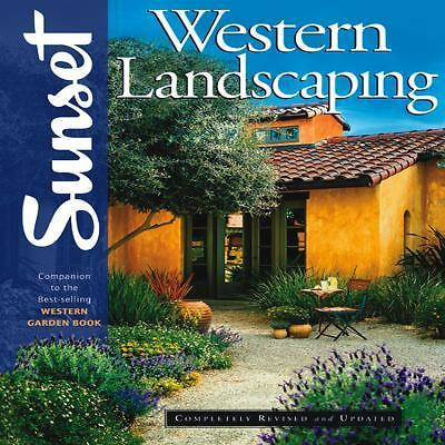 Western Landscaping Book: Companion to the Best-Selling Western Garden Book, Kat